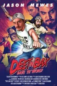 Dee t N Bax Save The World   Bmovies