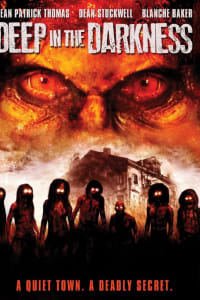 Deep in the Darkness | Bmovies