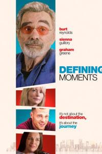 Defining Moments | Bmovies