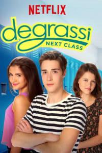 Degrassi: Next Class - Season 3 | Bmovies