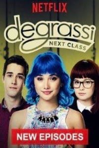 Degrassi: Next Class - Season 4 | Bmovies