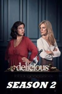 Delicious - Season 2   Bmovies