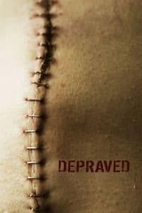 Depraved | Bmovies