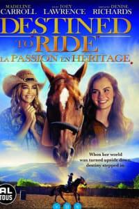 Destined to Ride | Bmovies