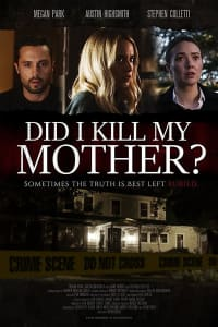 Did I Kill My Mother | Watch Movies Online
