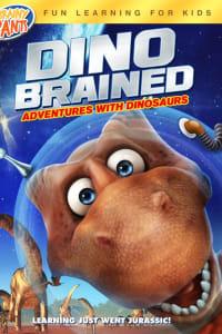 Dino Brained | Bmovies