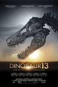Dinosaur 13 | Bmovies