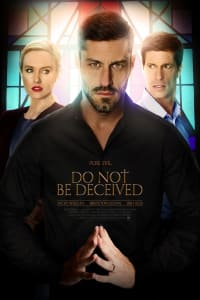 Do Not Be Deceived | Bmovies