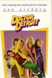 Doctor Detroit | Bmovies