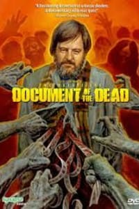 Document Of The Dead   Bmovies
