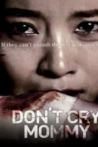 Dont Cry Mommy | Bmovies