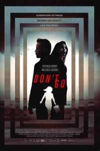 Don't Go | Bmovies