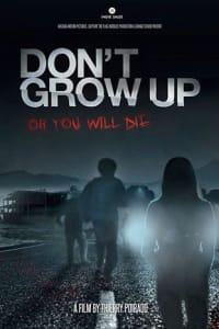 Dont Grow Up | Bmovies