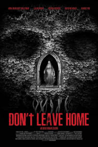 Don't Leave Home | Bmovies
