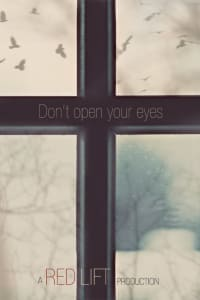 Don't Open Your Eyes | Bmovies