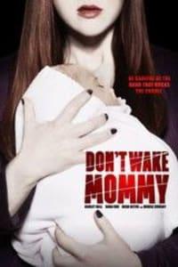 Dont Wake Mommy | Bmovies