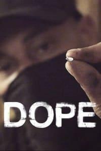 Dope - Season 3 | Bmovies