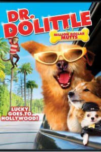 Dr. Dolittle: Million Dollar Mutts | Bmovies