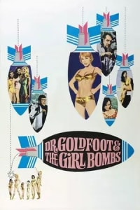 Dr. Goldfoot and the Girl Bombs | Bmovies