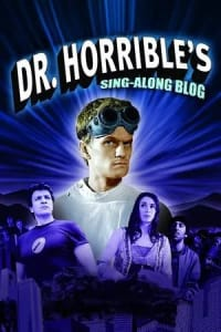 Dr. Horrible's Sing-Along Blog | Bmovies
