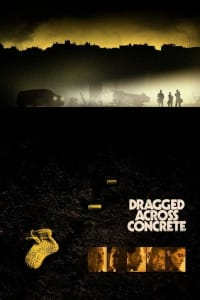 Dragged Across Concrete | Bmovies