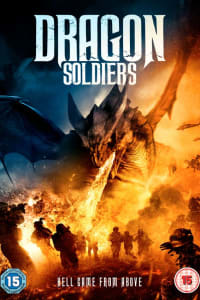 Dragon Soldiers | Bmovies