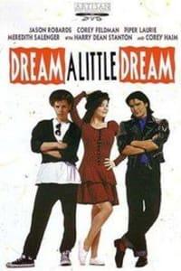 Dream a Little Dream | Bmovies