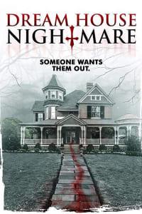 Dream House Nightmare | Bmovies