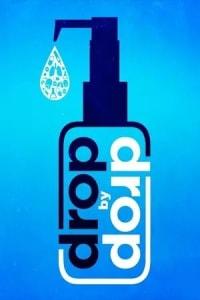 Drop by Drop   Bmovies