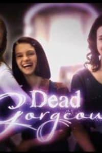 Drop Dead Gorgeous - Season 1 | Bmovies
