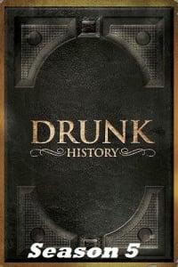 Drunk History - Season 5 | Bmovies