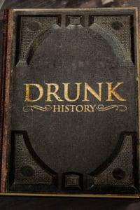 Drunk History - Season 6 | Bmovies