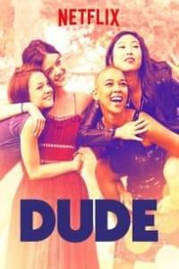 Dude | Bmovies