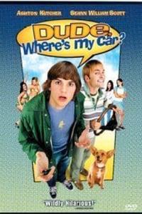 Dude, Where's My Car? | Bmovies