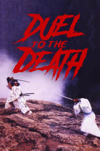 Duel to the Death   Watch Movies Online
