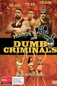 Dumb Criminals: The Movie | Bmovies