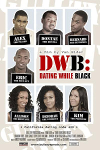 DWB: Dating While Black | Bmovies