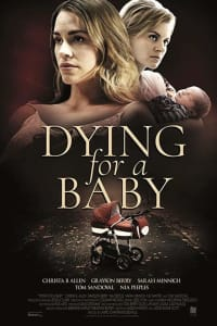 Dying for a Baby | Bmovies