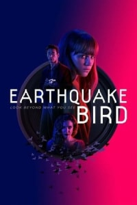 Earthquake Bird | Watch Movies Online