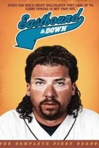 Eastbound And Down - Season 1 | Watch Movies Online