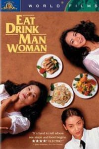 Eat Drink Man Woman | Bmovies
