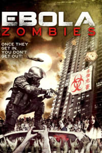 Ebola Zombies | Watch Movies Online