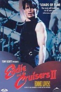 Eddie and the Cruisers 2: Eddie Lives!   Bmovies