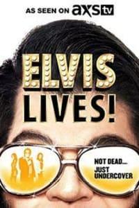 Elvis Lives! | Bmovies