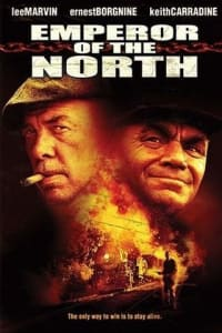 Emperor of the North | Bmovies