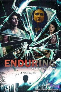 Enduring: A Mother's Story | Bmovies
