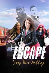 Escape - Stop That Wedding   Bmovies