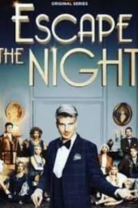 Escape the Night - Season 3 | Bmovies