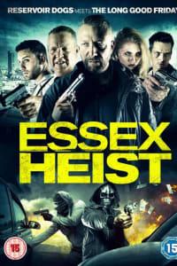 Essex Heist | Bmovies