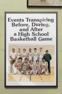 Events Transpiring Before, During, and After a High School Basketball Game | Watch Movies Online